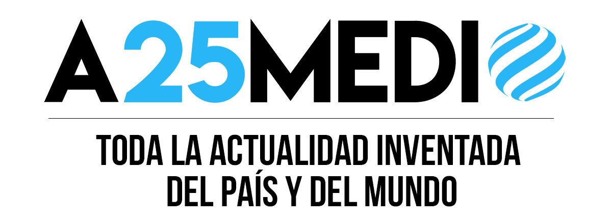 a25 medio – Noticias inventadas
